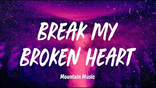 Winona Oak - Break My Broken Heart (Lyrics)