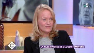 La fille cachée de Cloclo témoigne - C à Vous - 09/03/2018