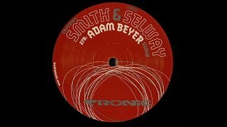 Christian Smith & John Selway - Altera ( Adam Beyer Remix )