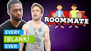 Download EVERY ROOMMATE EVER Mp3 and Videos