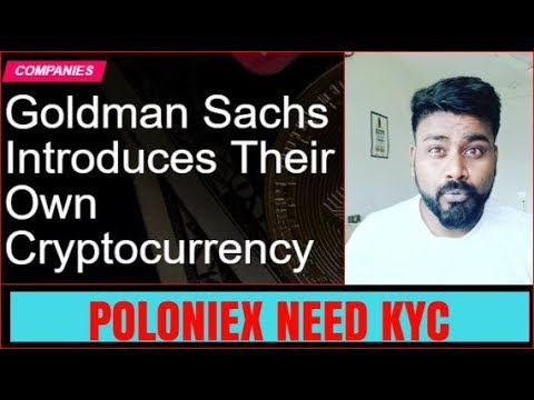 POLONIEX FREEZING WITHDRAWAL/BITCOIN REGISTERED AS TRADEMARK??GOLDMAN SACH ISSUES CRYPTOCURRENCY