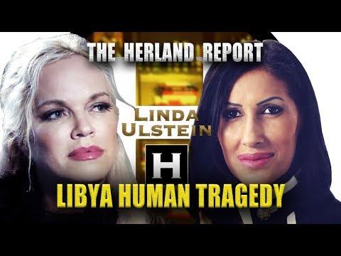 Human Rights Tragedy in Libya - Linda Ulstein, Herland Report TV