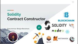 Belajar Blockchain 27 - Solidity Contract Constructor