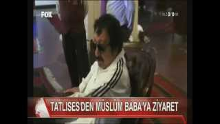 Tatlıses'den Müslüm Baba'ya Ziyaret.