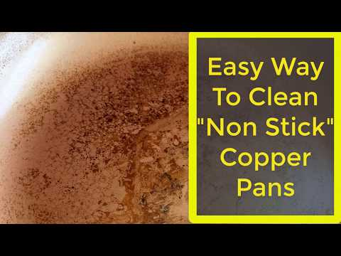 "Easy Way To Clean ""Non Stick"" Copper Pan 