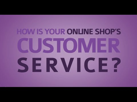 How is your online shop's customer service?