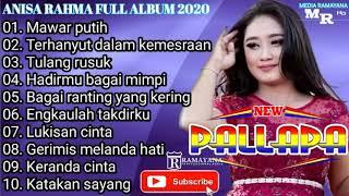 ANISA RAHMA FULL ALBUM TERBAIK NEW PALLAPA 2020 - Terhanyut dalam kemesraan, Mawar Putih