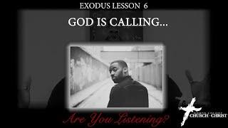 Study of Exodus Leṡson 6 | Willie B. Williams III | Church of Christ