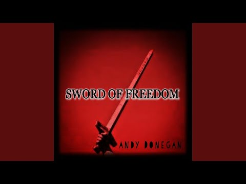 Andy Donegan – Sword Of Freedom