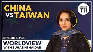 Worldview with Suhasini Haidar | Should India be worried about China-Taiwan tensions?