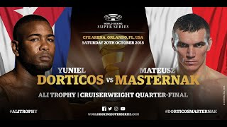 Dorticos vs Masternak - WBSS Season 2 Cruiserweight QF2