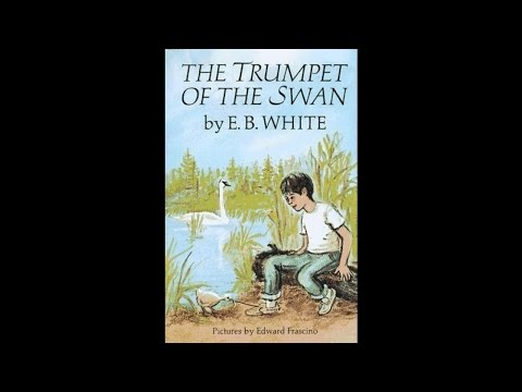The Trumpet of the Swan  Part01 of 4