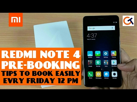 REDMI NOTE 4 PRE- BOOKING | TIPS TO PRE-BOOK REDMI NOTE 4 | #FAQ RELATED TO REDMI NOTE 4 PRE-BOOKING