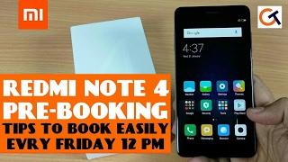REDMI NOTE 4 PRE BOOKING | TIPS TO PRE BOOK REDMI NOTE 4 | #FAQ RELATED TO REDMI NOTE 4 PRE BOOKING