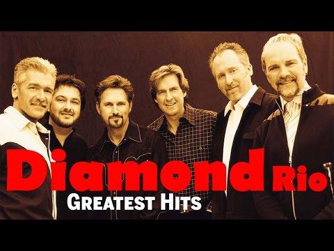 Diamond Rio Greatest Hits - Best Of Diamond Rio Playlist