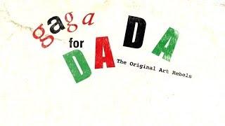 Dada: The Original Art Rebels documentary (2016)
