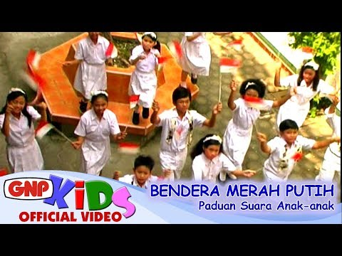 Bendera Merah Putih   Vocal Group Anak anak