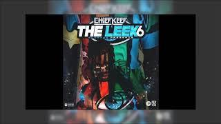 Chief Keef - Silly Leek 6