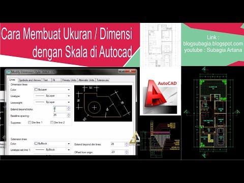Cara Membuat Ukuran / Dimensi dengan Skala di Autocad semua versi