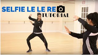 Selfie Le Le Re Dance Tutorial - Learn Bollywood Dance with Shereen Ladha