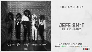 Gambar cover Hott LockedN, Skooly, Sleepy Rose & Worl - Jefe Shit Ft. 2 Chainz (No Face No Case)