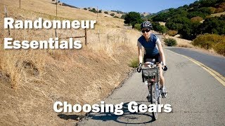 Randonneur Essentials Don't Fear The Gears || Choosing Gears for Randonneuring