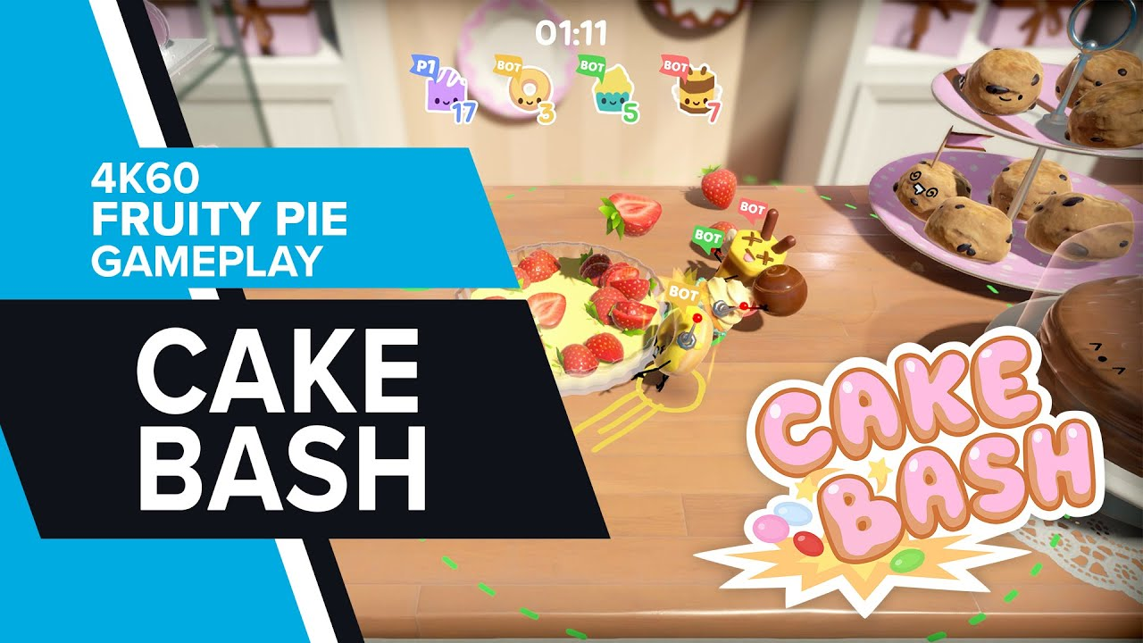 Cake Bash - 'Fruity Pie' 4K60 Gameplay