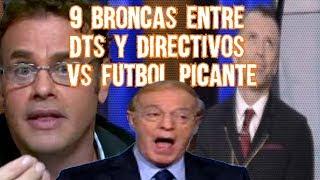9 Bronc4s Polemicas Entre DTs y Directivos VS Futbol Picante