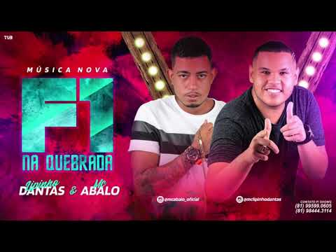 MC ABALO E LIPINHO DANTAS - F1 NA QUEBRADA - MÚSICA NOVA