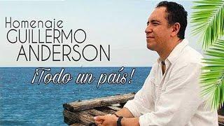 Mix en tributo a Guillermo Anderson