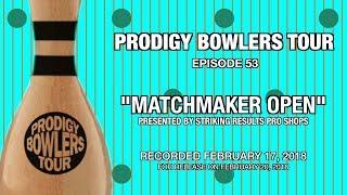 PRODIGY BOWLERS TOUR -- 02-17-2018 --