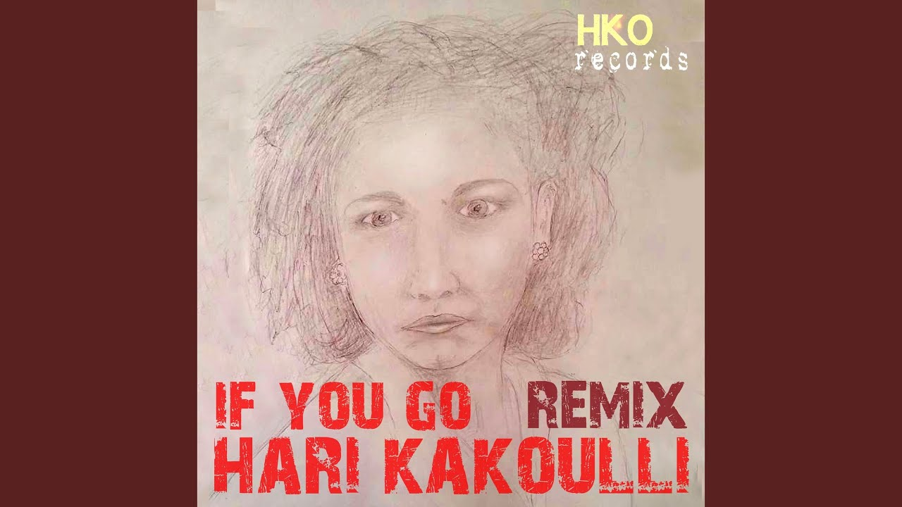 If You Go Remix