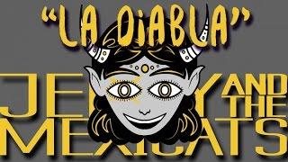 Jenny and The Mexicats - La Diabla (Lyric Video)
