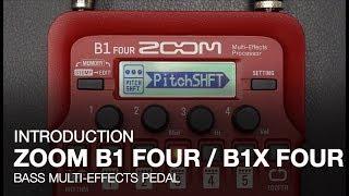 Zoom B1 Four & B1X Four - Introduction