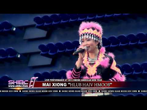 Suab Hmong Entertainment: Mai Xiong LIVE performance at 2013 Hmong American New Year