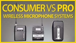 Consumer vs Pro Wireless Microphone Systems