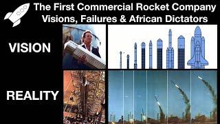 OTRAG - A Story Of German Rocket Scientists, African Dictators & Commercial Spaceflight