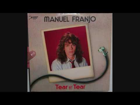 Manuel Franjo - Tear by tear (1985 12