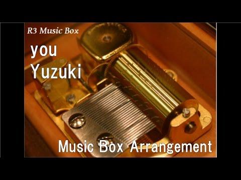 you/Yuzuki [Music Box] (PC Game