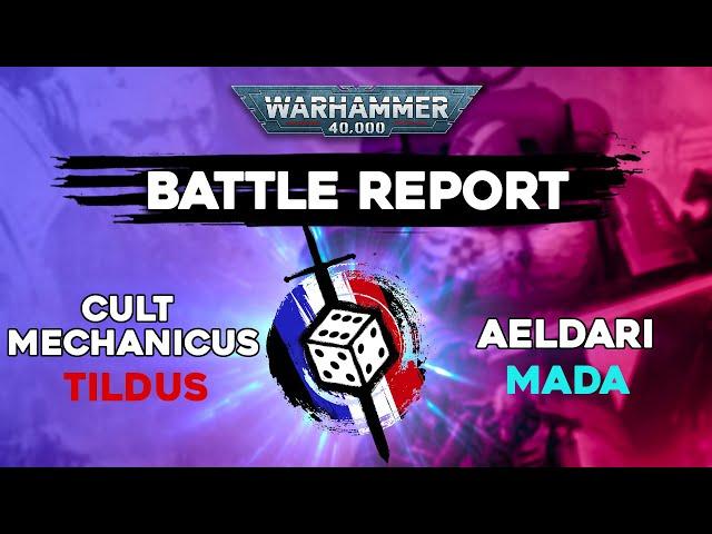 RAPPORT DE BATAILLE WARHAMMER 40.000- Cult mechanicus VS Aeldari - Match play 2000pts