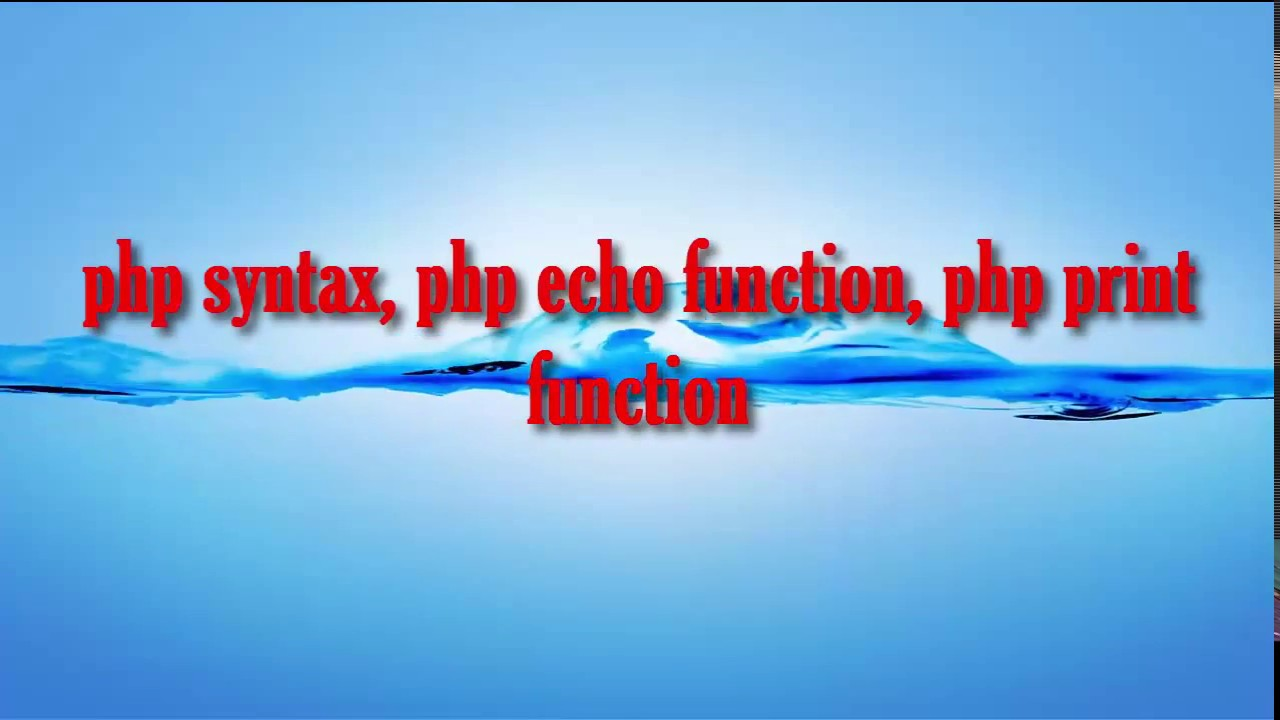 Php tutorial for beginners 8 echo and print in php with.