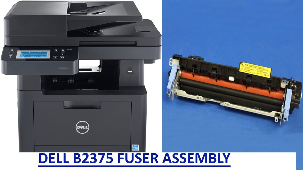 HOW TO CHANGE A DELL B2375 FUSER ASSEMBLY