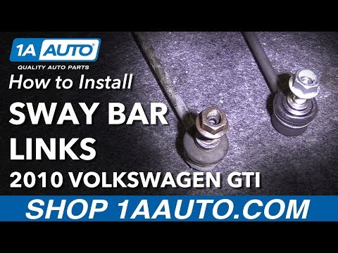How to Replace Front Sway Bar Links 07-14 Volkswagen GTI
