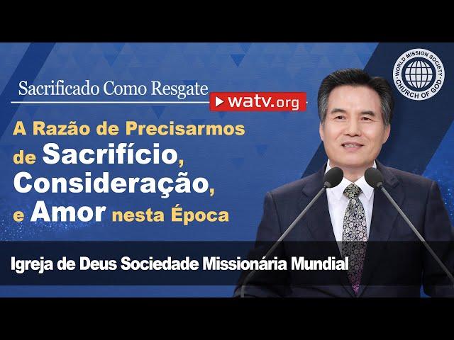 Sacrificado Como Resgate [Igreja de Deus Sociedade Missionária Mundial]