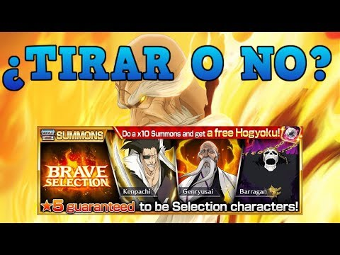¿TIRAR O NO? Brave Selection   Bleach Brave Souls Español