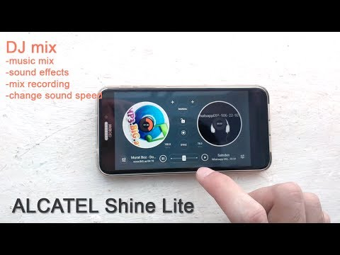 ALCATEL Shine LIte  play music DJ mix