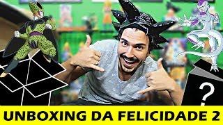 UNBOXING DA FELICIDADE 2