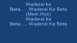 Waderai ka Beta - Ali Gul Pir Lyrics