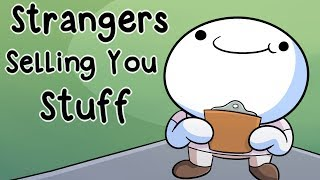 Download Strangers Trying to Sell You Stuff Mp3 and Videos