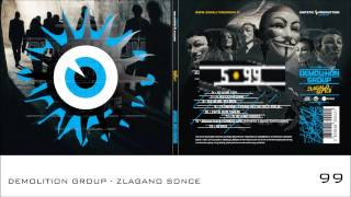 Demolition Group - Zlagano sonce - 99